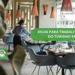 Dicas para trabalhar na área do turismo em Portugal